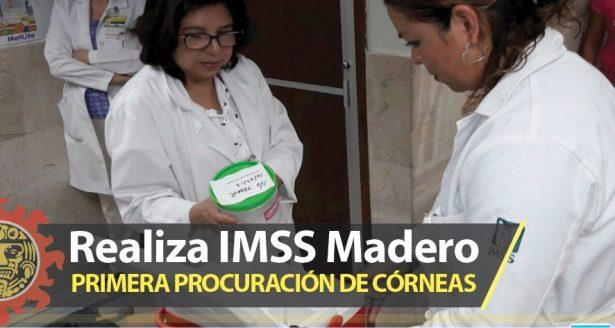 Realiza IMSS Madero primera procuración de córneas