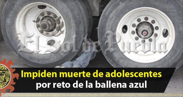 Impiden muerte de adolescentes por reto de la ballena azul en Puebla