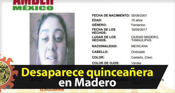 Desaparece quinceañera en Madero