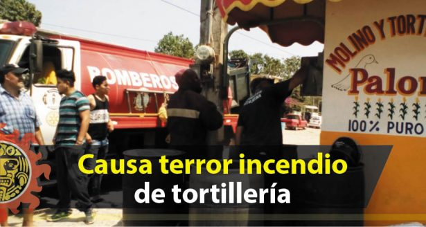 Causa terror incendio de tortillería en el sur de Altamira
