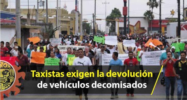 Taxistas exigen la devolución de vehículos decomisados