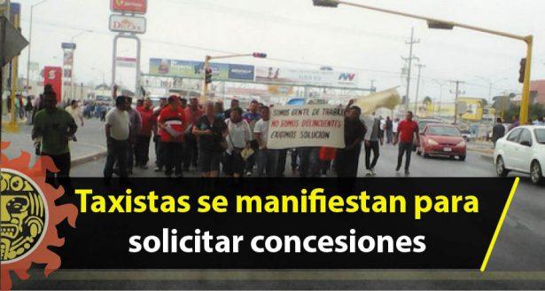 Taxistas se manifiestan para solicitar concesiones