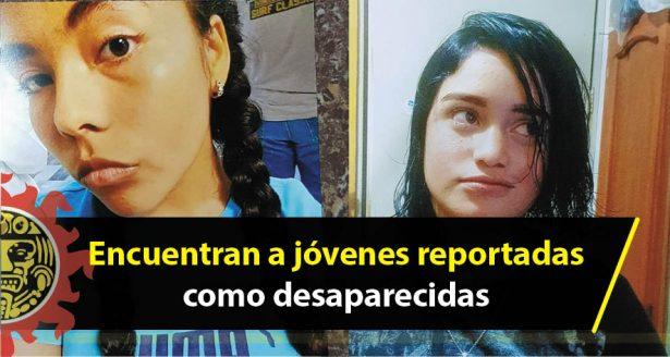Encuentran a jóvenes reportadas como desaparecidas