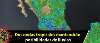 Dos ondas tropicales mantendrán posibilidades de lluvias