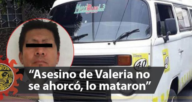 """Asesino de Valeria no se ahorcó, lo mataron"", asegura recluso del Bordo de Xochiaca"