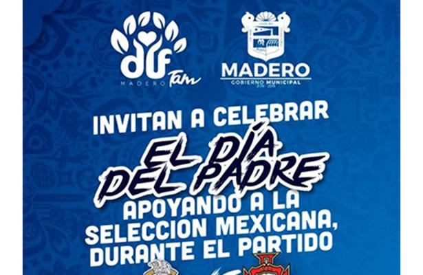 Festejarán a papás de Cd. Madero durante el partido México Vs. Portugal