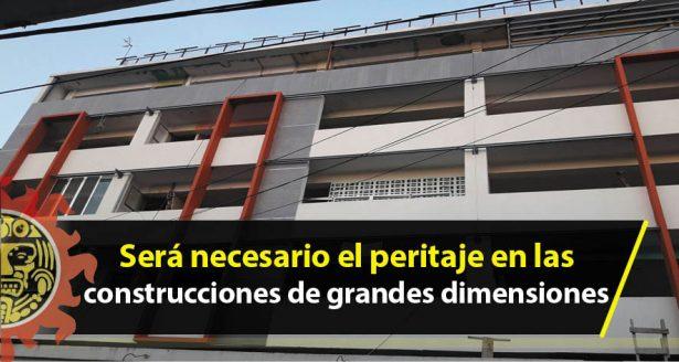 Será necesario el peritaje en las construcciones de grandes dimensiones
