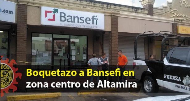 Boquetazo a Bansefi en zona centro de Altamira
