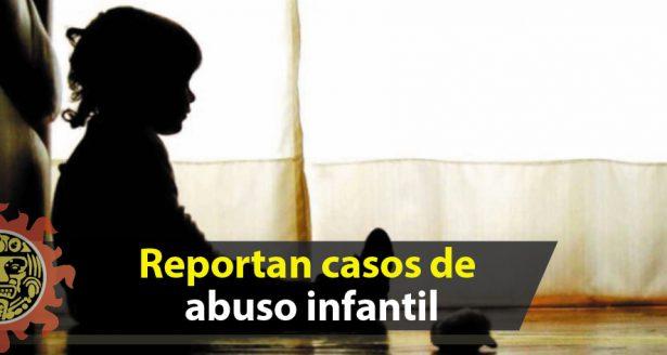 Reportan casos de abuso infantil en la zona sur del estado