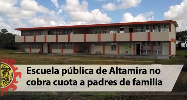 Escuela pública de Altamira no cobra cuota a padres de familia