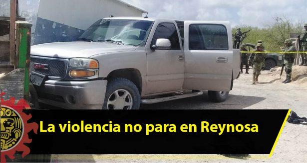 La violencia no para en Reynosa