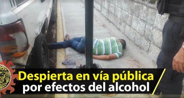 Despierta en vía pública por efectos del alcohol