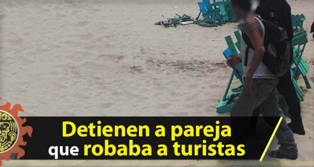 Detienen a pareja que robaba a turistas