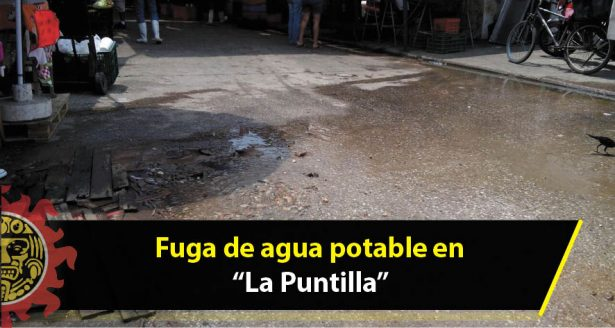 "Fuga de agua potable en ""La Puntilla"""