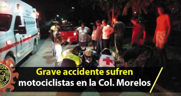 Grave accidente sufren motociclistas en la colonia Morelos
