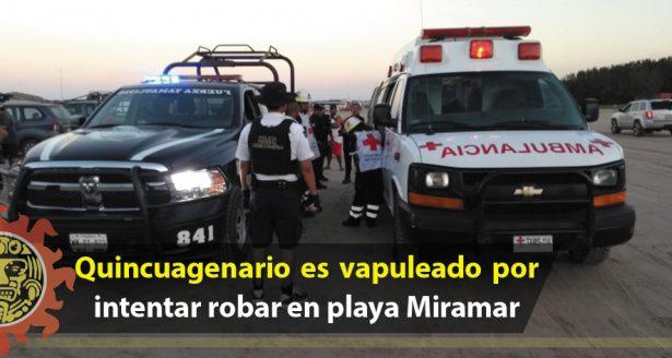 Quincuagenario es vapuleado por intentar robar en playa Miramar