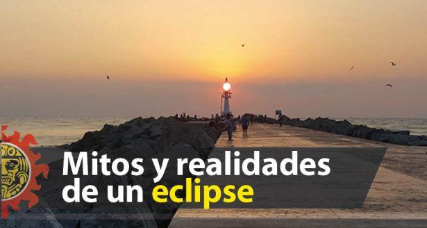 Mitos y realidades de un eclipse