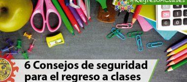 6 Consejos de seguridad para el regreso a clases