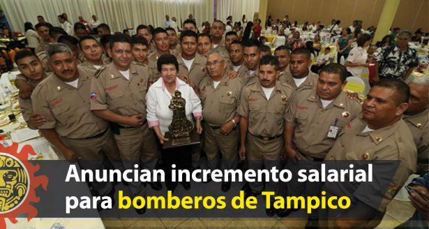 Anuncian incremento salarial para bomberos de Tampico