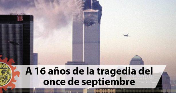 A 16 años de la tragedia del once de septiembre