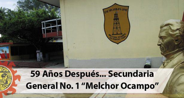 """59 Años Después… Secundaria General No. 1 """"Melchor Ocampo"""""""