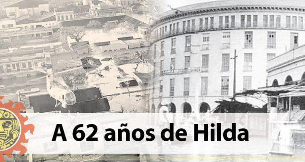 """A 62 años del huracán """"Hilda"""""""