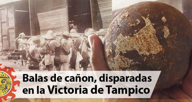 Balas de cañon, disparadas en la Victoria de Tampico