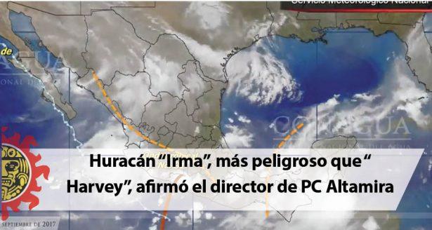 """Huracán """"Irma"""", más peligroso que """"Harvey"""", afirmó el director de PC Altamira"""