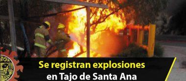 Se registran explosiones en Tajo de Santa Ana