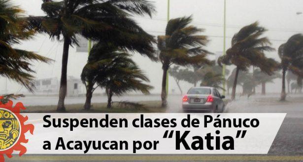 """Suspensión de clases de Pánuco a Acayucan por """"Katia"""""""