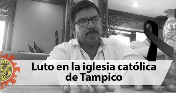Luto en la iglesia católica de Tampico; fallece el padre Benito Hernández
