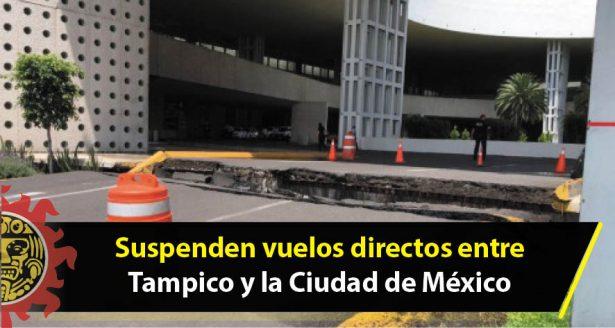 Suspenden vuelos directos entre Tampico y la Ciudad de México
