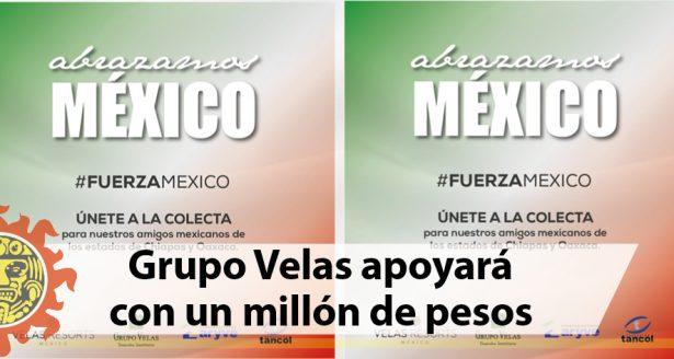 Grupo Velas apoyará con un millón de pesos a damnificados por el sismo