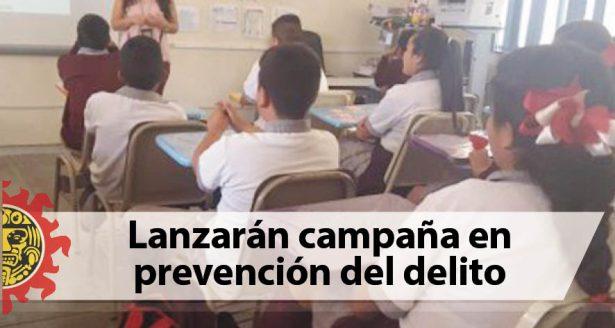 Lanzarán campaña en prevención del delito