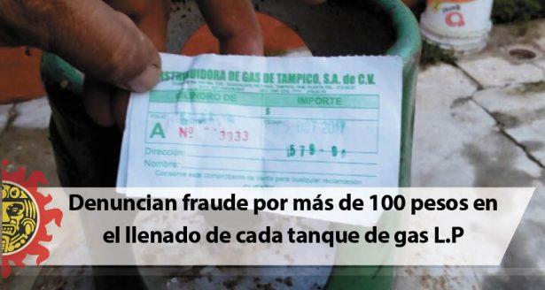 Denuncian fraude por más de 100 pesos en el llenado de cada tanque de gas L.P
