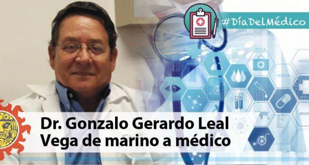 Dr. Gonzalo Gerardo Leal Vega de marino a médico