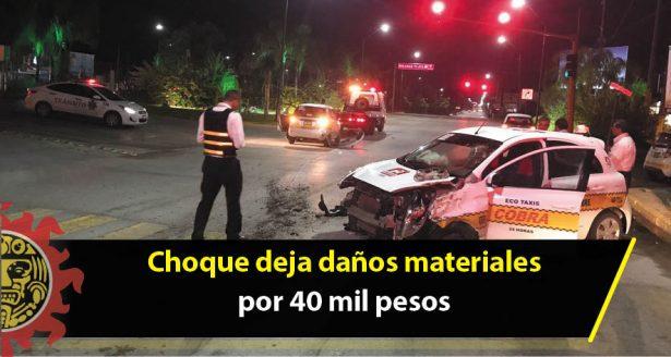 Choque deja daños materiales por 40 mil pesos