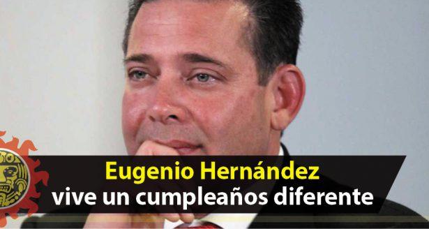 Eugenio Hernández vive un cumpleaños diferente