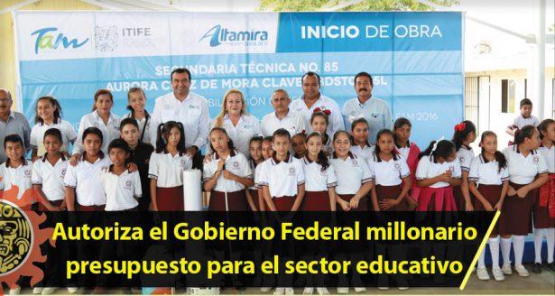 Autoriza el Gobierno Federal millonario presupuesto para el sector educativo