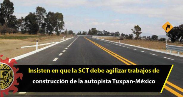Insisten en que la SCT debe agilizar trabajos de construcción de la autopista Tuxpan-México
