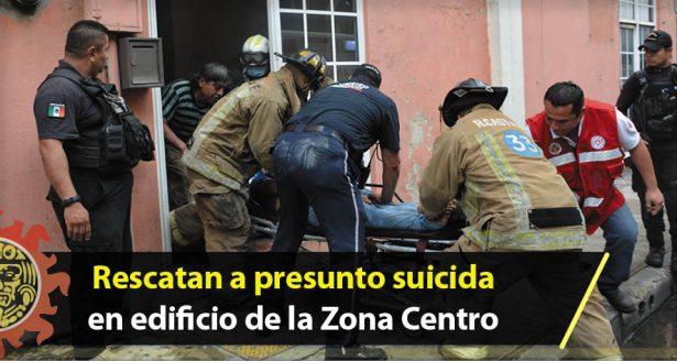 Rescatan a presunto suicida en edificio de la Zona Centro