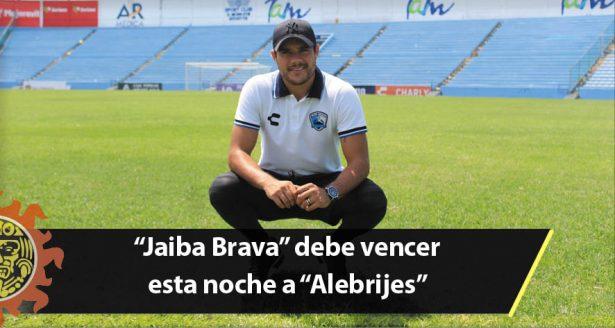 """""""Jaiba Brava"""" debe vencer esta noche a """"Alebrijes"""""""