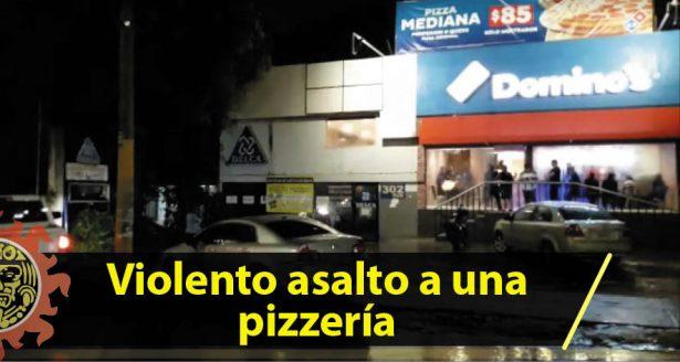 Violento asalto a una pizzería