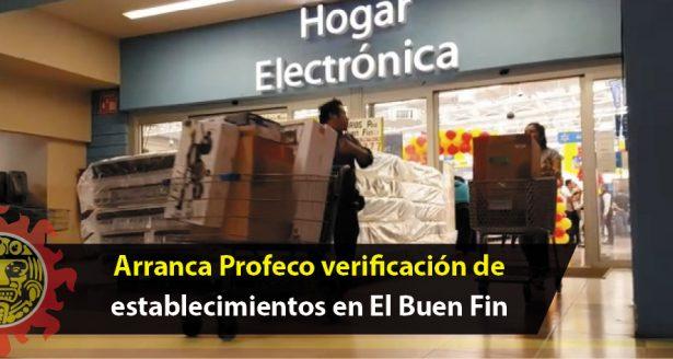 Arranca Profeco verificación de establecimientos en El Buen Fin