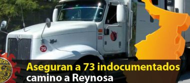 Aseguran a 73 indocumentados camino a Reynosa
