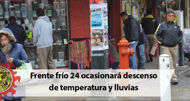 Frente frío 24 ocasionará descenso de temperatura y lluvias