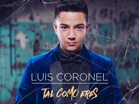 Luis Coronel propaga su amor incondicional con su nuevo sencillo Tal como eres
