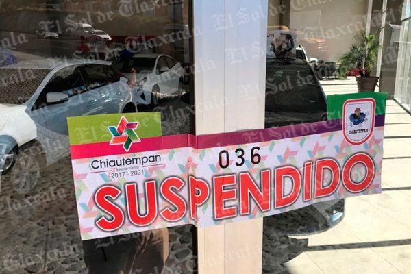 Clausura Chiautempan concesionaria de autos por carecer de licencia de funcionamiento