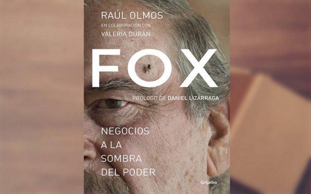 El misterio de los millones, un fragmento del libro Fox: negocios a la sombra del poder