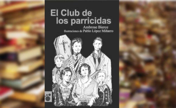 """Literatura: """"El club de los parricidas"""""""